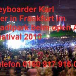 Open Air Party mit Alleinunterhalter Keyboarder karl aus Bergheim, hier in Frankfurt